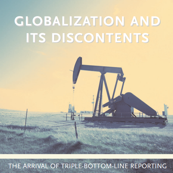 GLOBALIZATION AND ITS DISCONTENTS: THE ARRIVAL OF TRIPLE BOTTOM ...